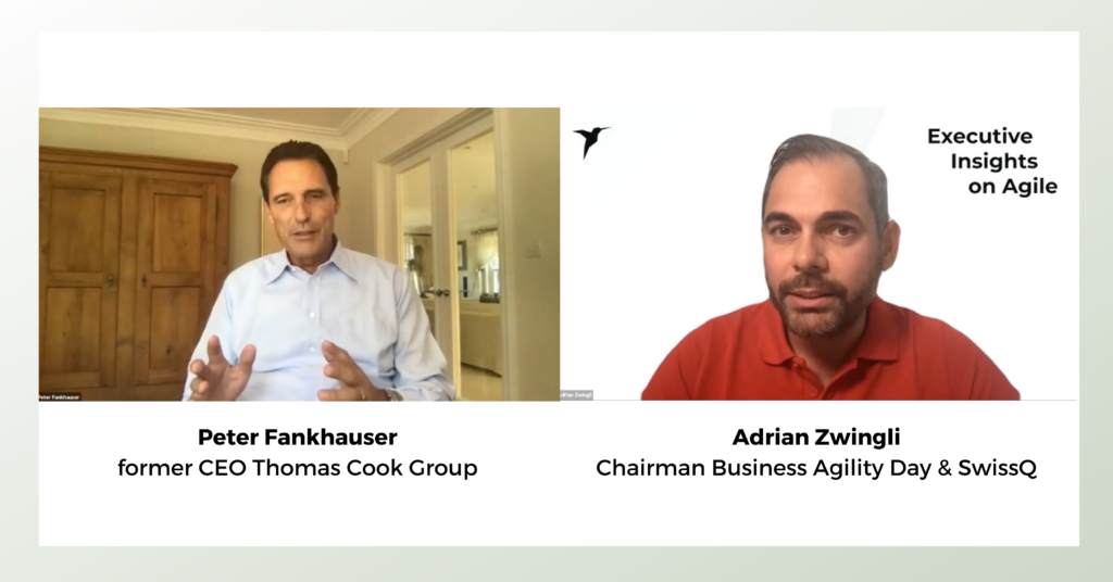 Peter Fankhauser, ehemaliger CEO Thomas Cook Group an den Executive Insights on Agile